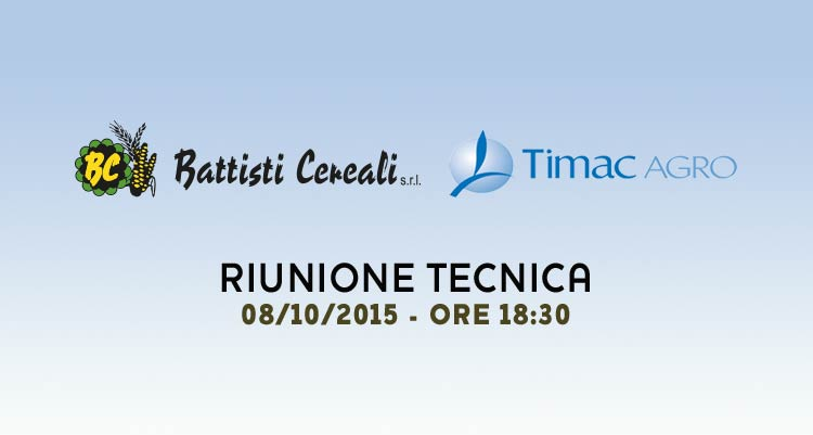 Meeting tecnico – Battisti Cereali e Timac Agro